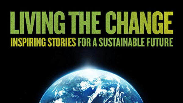 """Environmental Justice Film Series: """"Living the Change"""""""