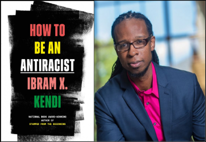 "Racial Justice Community Book Read: ""How to be an Antiracist"" by: Ibram X. Kendi @ Zoom Meeting"
