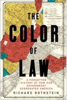 "Racial Justice Community Book Read: ""The Color of Law"""