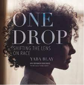 """Racial Justice Discussion Group: """"One Drop: Shifting the Lens on Race"""""""