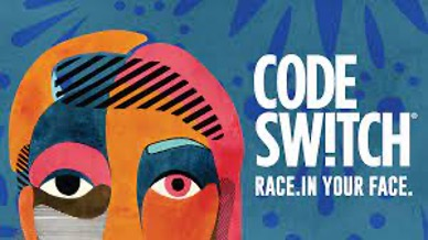 """Racial Justice Discussion Group: """"Code Switch"""""""