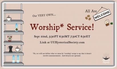 UU Hysterical Society Worship Service